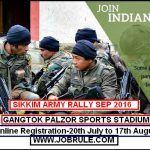 Sikkim Gangtok Palzor Sports Stadium Army Rally September 2016 Online Registration