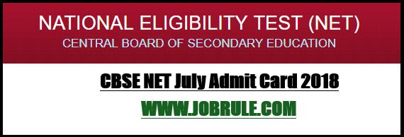 UGC CBSE NET July 2018 Admit Card
